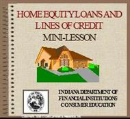 HOME EQUITY LOANS AND  LINES OF CREDIT MINI-LESSON powerpoint presentation