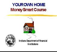 YOUR OWN HOME Money Smart Course powerpoint presentation