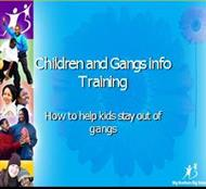 Children and Gangs info Training powerpoint presentation