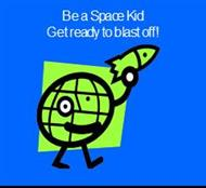 Be a Space Kid Get ready to blast off! powerpoint presentation