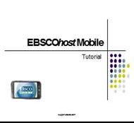 EBSCOhost Mobile Tutorial powerpoint presentation