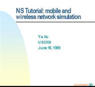 NS Tutorial: mobile and  wireless network simulation powerpoint presentation