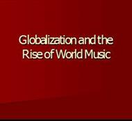 Globalization and the  Rise of World Music powerpoint presentation