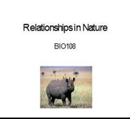 Relationships in Nature BIO108 powerpoint presentation