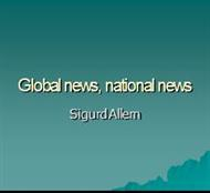 Global news, national news powerpoint presentation