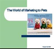 The World of Marketing to Pets powerpoint presentation