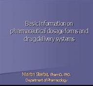 Basic information on pharmaceutical dosage forms and drug delivery systems powerpoint presentation