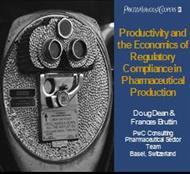 Productivity and the Economics of Regulatory Compliance in Pharmaceutical Production powerpoint presentation