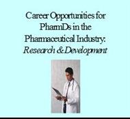 Career Opportunities for PharmDs in the Pharmaceutical Industry: Research & Development powerpoint presentation