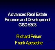 Advanced Real Estate Finance and Development GSD 5303 powerpoint presentation
