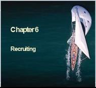 CHAPTER 6 : Recruiting powerpoint presentation