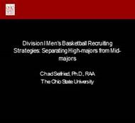 Division I Mens Basketball Recruiting  Strategies: Separating High-majors from Mid- Majors powerpoint presentation