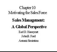 Chapter 10 : Motivating the Sales Force Sales Management: A Global Perspective powerpoint presentation