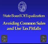 State Board Of Equalization :  Avoiding Common Sales and Use Tax Pitfalls powerpoint presentation