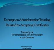 Exemption AdministrationTraining Related to Accepting Certificates powerpoint presentation