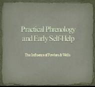 Practices phrenology and Early Self -Help powerpoint presentation