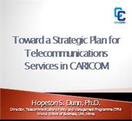 Toward a Strategic Plan for Telecommunications Services in CARICOM powerpoint presentation