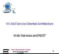 95-843 Service Oriented Architecture powerpoint presentation