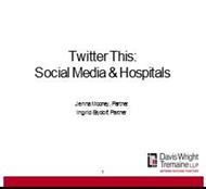 Twitter This: Social Media & Hospitals powerpoint presentation