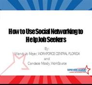 How to Use Social Networking to Help Job Seekers powerpoint presentation