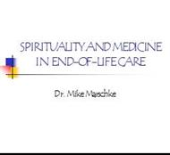 SPIRITUALITY AND MEDICINE IN END-OF-LIFE  CARE powerpoint presentation