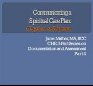Communicating a SpiriyualCare Plans : Chaplains as Educators powerpoint presentation