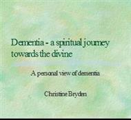 Dementia - a spiritual journey towards the divine powerpoint presentation