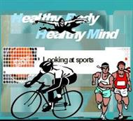 Healthy Body Healthy Mind :  Looking at sports powerpoint presentation