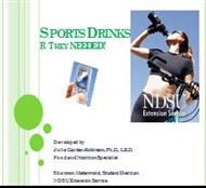 SPORTS DRINKS R THEY NEEDED? powerpoint presentation