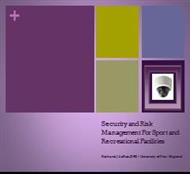 Security and Risk Management For Sport and Recreational Facilities powerpoint presentation