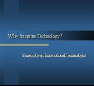 Why Integrate Technology? powerpoint presentation