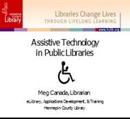 Assistive Technology in Public Libraries powerpoint presentation