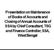 Presnetation on Maintenance of books of accounts - Sarva Shiksha  powerpoint presentation