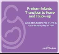 Preterm Infants: Transition to Home and Follow-up - March of Dimes powerpoint presentation