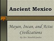 Ancient Mexico  powerpoint presentation